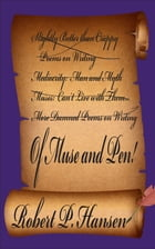 Of Muse and Pen by Robert P. Hansen