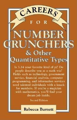 Book Careers for Number Crunchers & Other QuantitativeTypes by Burnett, Rebecca