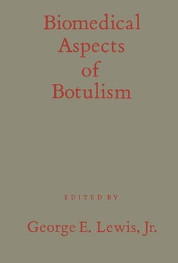 Book Biomedical Aspects of Botulism by Lewis, George E. Jr.
