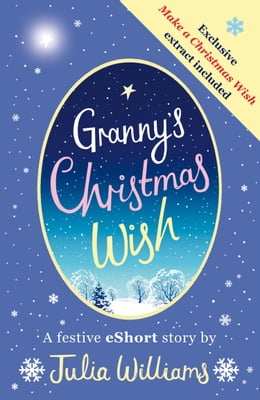 Book Granny's Christmas Wish by Julia Williams