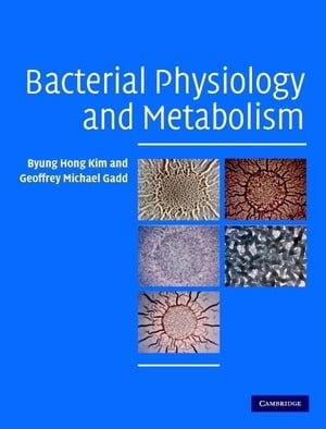 Bacterial Physiology and Metabolism