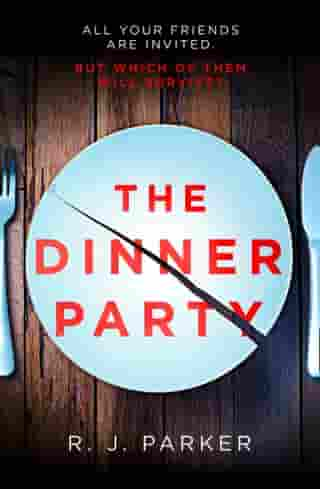 The Dinner Party by R. J. Parker