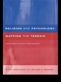Religion and Psychology: Mapping the Terrain