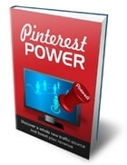 Pinterest Power by Anonymous