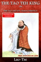 The Tao Teh King (Complete )(Free Aduiobook Link) by Lao-Tse