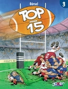 Top 15 Tome 3 by Gurcan Gursel