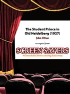 The Student Prince in Old Heidelberg (1927) by John DiLeo