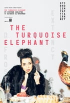 The Turquoise Elephant by Carleton