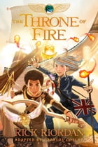 The Kane Chronicles, Book Two: The Throne of Fire: The Graphic Novel Cover Image