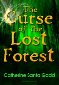 The Curse of the Lost Forest