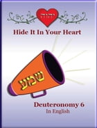 Hide It In Your Heart: Deuteronomy 6 by Minister 2 Others