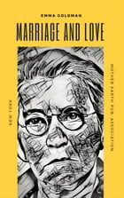 Marriage and Love by Emma Goldman