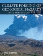 Climate Forcing of Geological Hazards