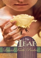 The Tear de Laurel Faith Parker