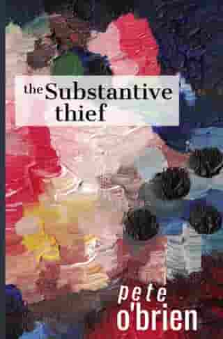 The Substantive Thief