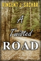 A Twisted Road by Vincent Sachar