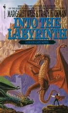 Into the Labyrinth by Tracy Hickman