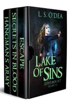 Lake Of Sins Series Box Set Books 1-3 by L. S. O'Dea