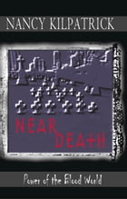 Near Death by Nancy Kilpatrick