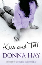 Kiss and Tell by Donna Hay