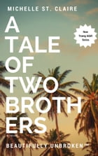 A Tale of Two Brothers by Michelle St. Claire