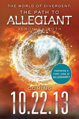 Book The World of Divergent: The Path to Allegiant by Veronica Roth