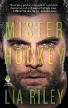 Mister Hockey: Hellions Angels by Lia Riley