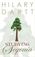 Studying Sequoia (Book 2 in the Garden Club Series)