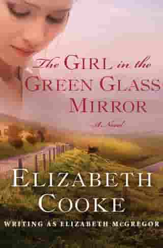 The Girl in the Green Glass Mirror: A Novel