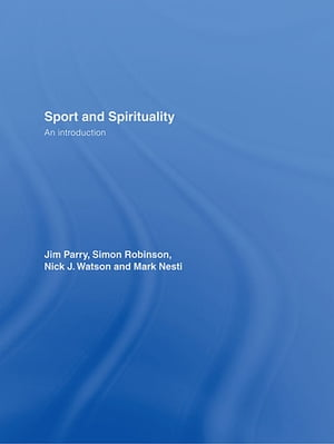Sport and Spirituality An Introduction