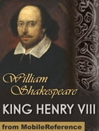 King Henry VIII (Mobi Classics) by William Shakespeare