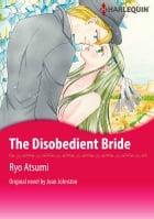 THE DISOBEDIENT BRIDE: Harlequin Comics by Joan Johnston