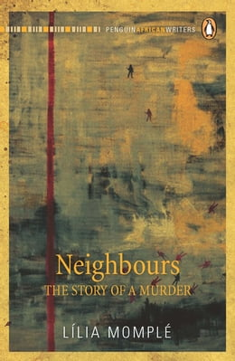 Book Neighbours - The Story of a Murder by Lília Momplé