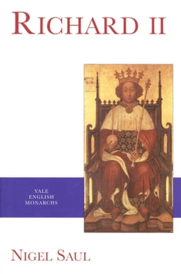 Book Richard II by Nigel Saul