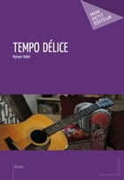 Tempo délice by Myriam Vallet