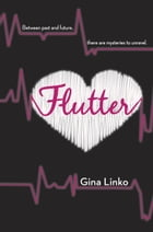 Flutter by Gina Linko