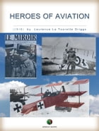 Heroes of Aviation by Laurence La Tourette Driggs