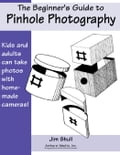 The Beginner's Guide to Pinhole Photography 1f35f73b-dabe-4f17-8263-c377ae4ac447