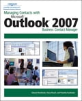Managing Contacts with Microsoft Outlook 2007 Business Contact Manager 13322871-379c-4aea-8185-0315c23f770b