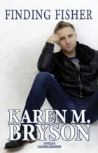 Finding Fisher by Karen M. Bryson