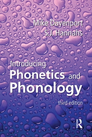 Introducing Phonetics and Phonology,  Third Edition