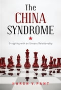 The China Syndrome: Grappling With An Uneasy Relationship fc27617d-3723-49d1-a79b-8ea0977f26a9