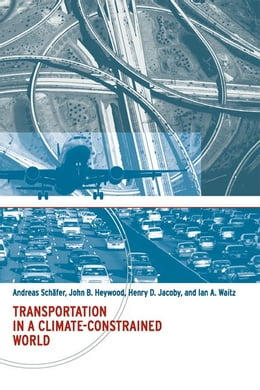 Book Transportation in a Climate-Constrained World by Andreas Schäfer