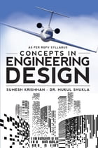 Concepts in Engineering Design by Sumesh Krishnan