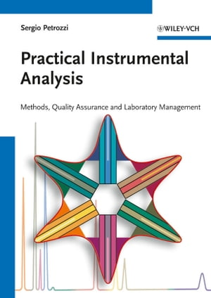 Practical Instrumental Analysis Methods,  Quality Assurance and Laboratory Management