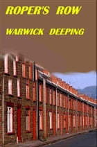 ROPER'S ROW by Warwick Deeping