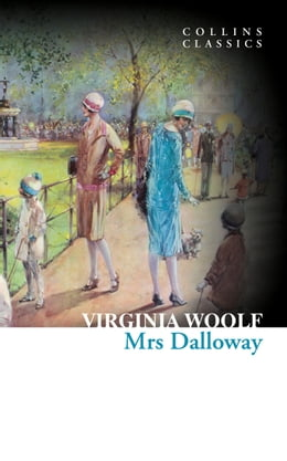 Book Mrs Dalloway (Collins Classics) by Virginia Woolf