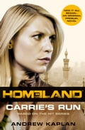 9780007521289 - Andrew Kaplan: Homeland: Carrie's Run - Buch