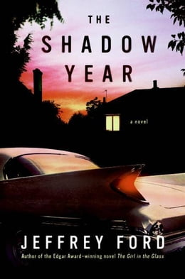 Book The Shadow Year: A Novel by Jeffrey Ford