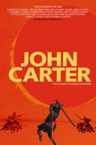John Carter: The Complete Barsoom Series (12 Books) A Princess of Mars; Gods of Mars; Warlord of Mars; Thuvia, Maid of Mars; Chessmen of Mars; Master  by Edgar Rice Burroughs